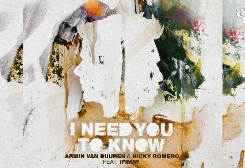 Nicky Romero and Armin van Buuren announce 'I Need You To Know'