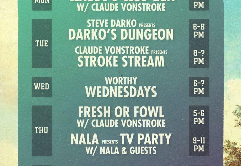 Claude VonStroke Dirtybird Live TV Schedule