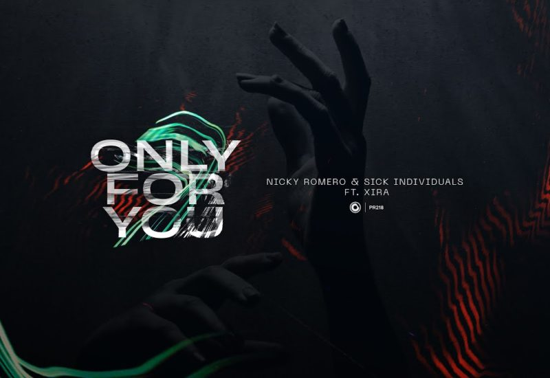 Nicky Romero Sick Individuals - Only For You