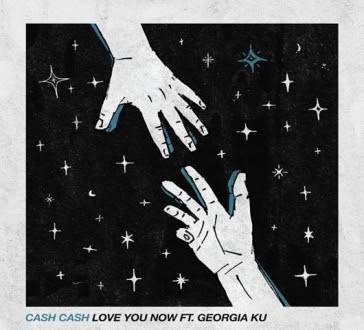 Cash Cash - Love You Now ft. Georgia Ku