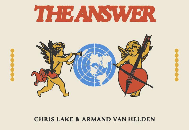 Chris Lake & Armand Van Helden - The Answer