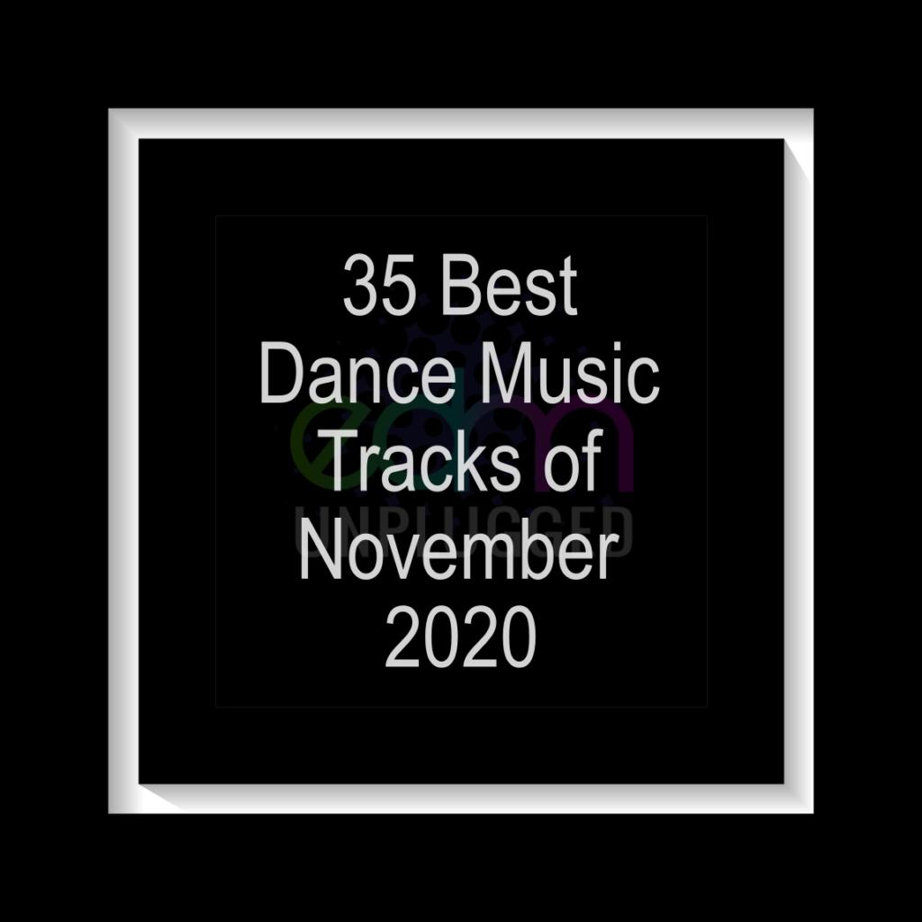 35 Best Dance Music Tracks of November 2020