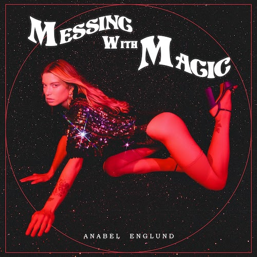 Anabel Englund - Messing With Magic