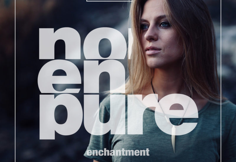 Nora En Pure - Enchantment