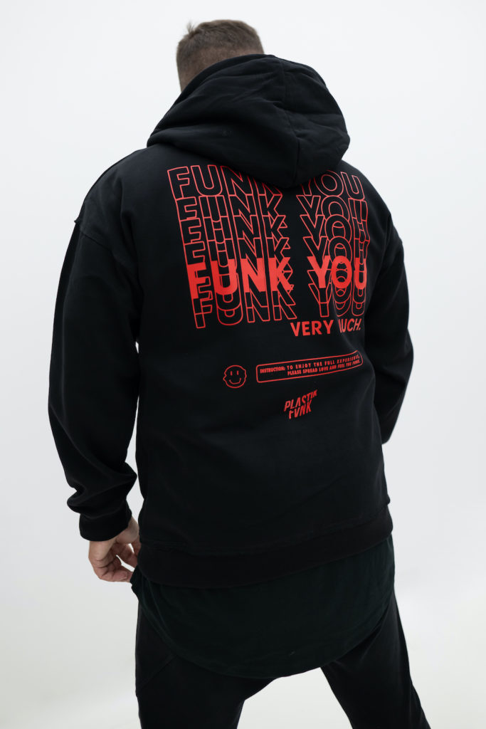 Plastik Funk - Funk You Very Much - Hoodie