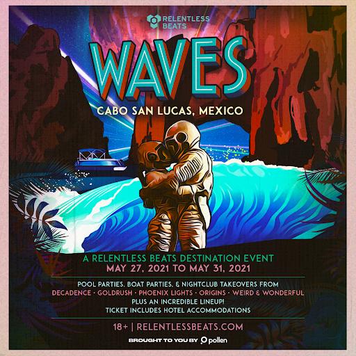 WAVES A Relentless Beats Destination Event