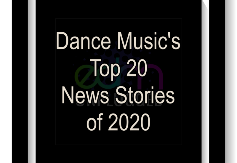EDM Top 20 News Stories of 2020