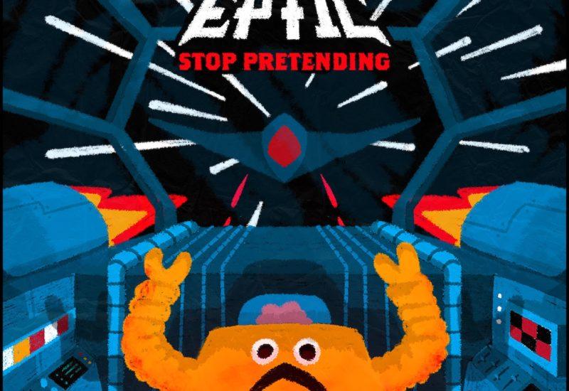 Eptic - Stop Pretending