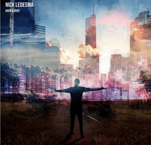 Nick Ledesma - Over & Over EP