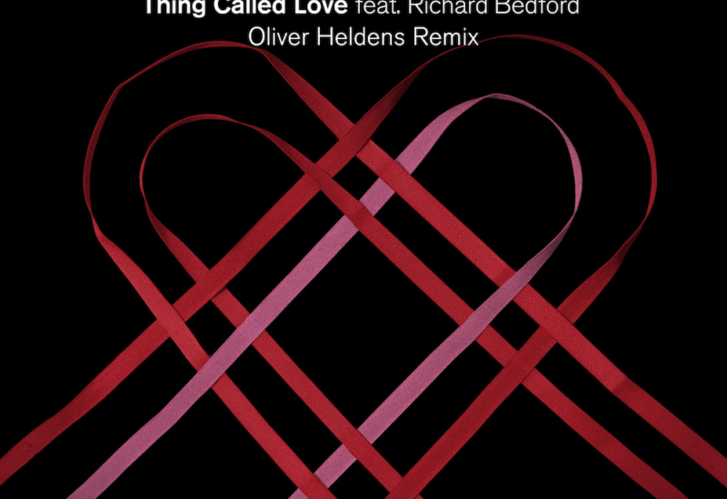 Thing Called Love - Oliver Heldens Remix