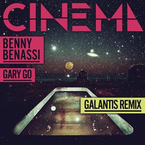Benny Benassi - Cinema - Galantis Remix
