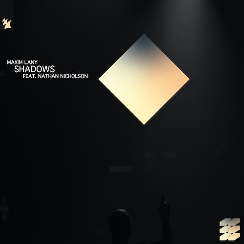 Maxim Lany - Shadows ft. Nathan Nicholson