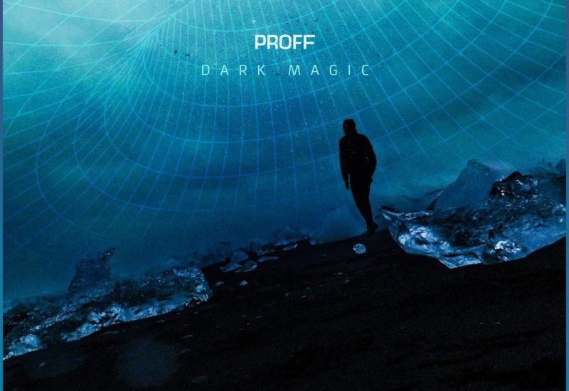 PROFF - Dark Magic