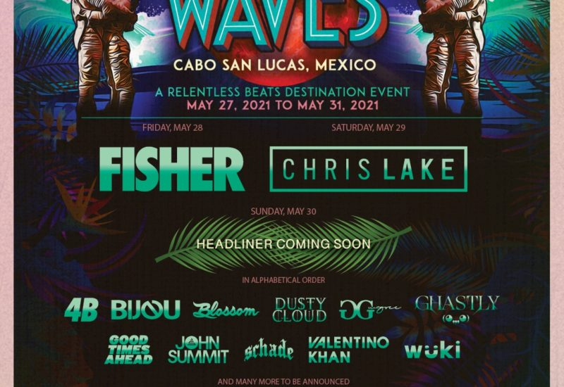 Relentless Beats WAVES phase-one lineup
