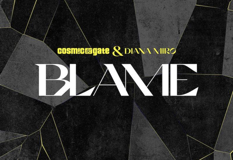 Cosmic Gate - Blame ft. Diana Miro