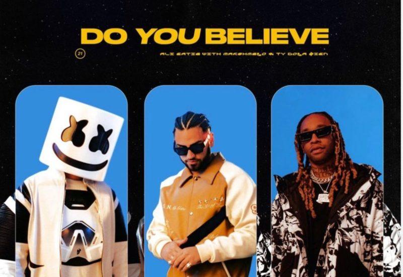 Marshmello - Ty Dolla $ign - Ali Gatie - Do You Believe