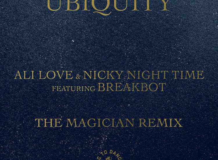 Ubiquity - The Magician Remix