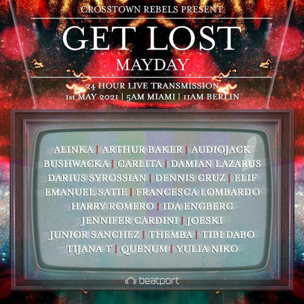 Damian Lazarus - Get Lost 2021 - May Day Livestream