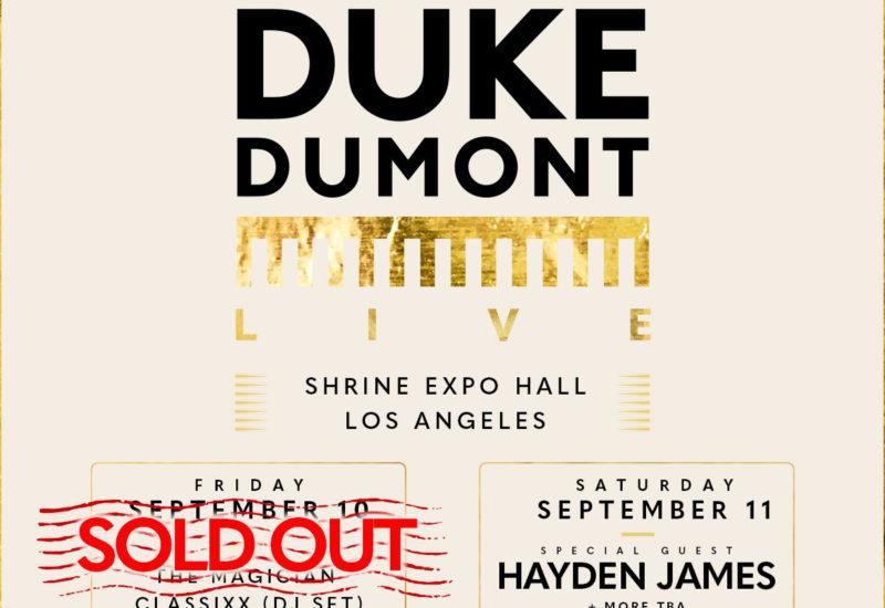 Duke Dumont - Los Angeles - Shrine Expo Hall
