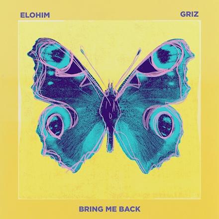Elohim & GRiZ - Bring Me Back