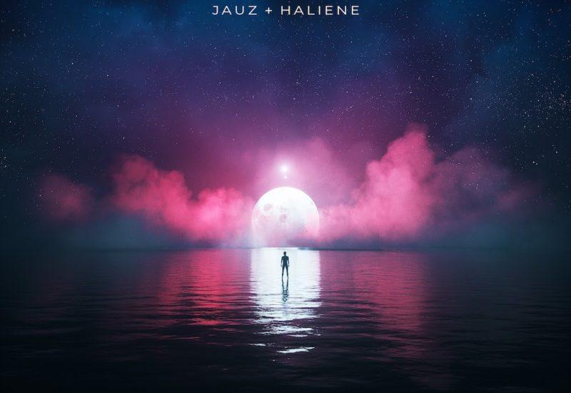 Jauz & HALIENE - Oceans & Galaxies