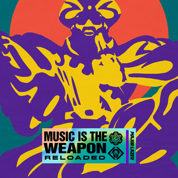 Major Lazer - Music Is The Weapon Reloaded