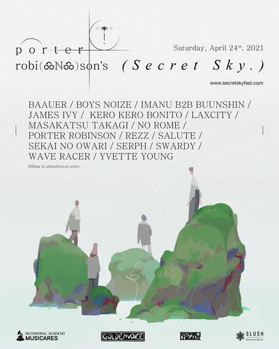 Porter Robinson - Secret Sky Festival 2021