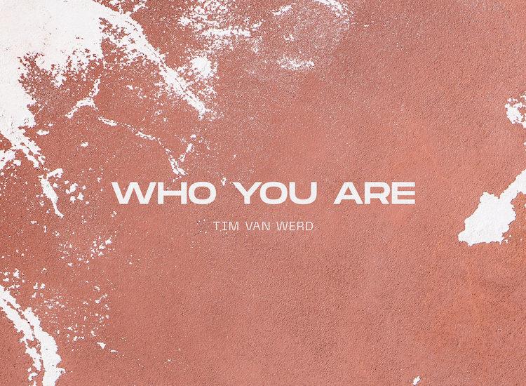Tim van Werd - Who You Are