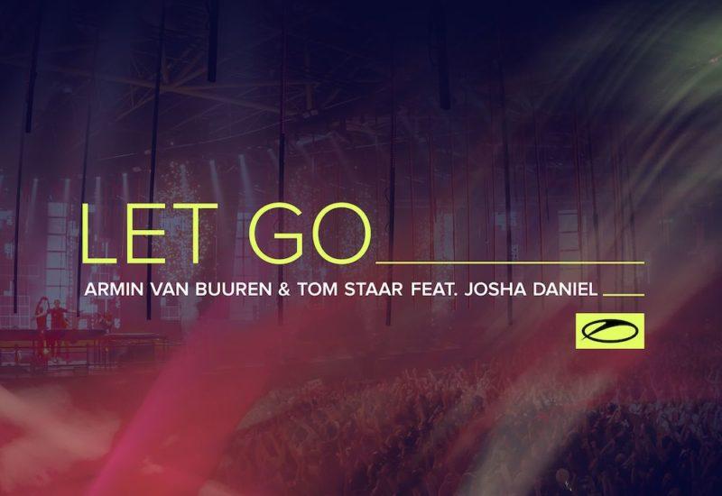 Armin van Buuren & Tom Staar - Let Go ft. Josha Daniel