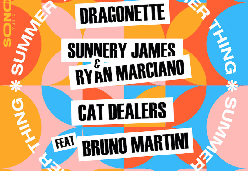 Dragonette, Sunnery James & Ryan Marciano, Cat Dealers - Summer Thing