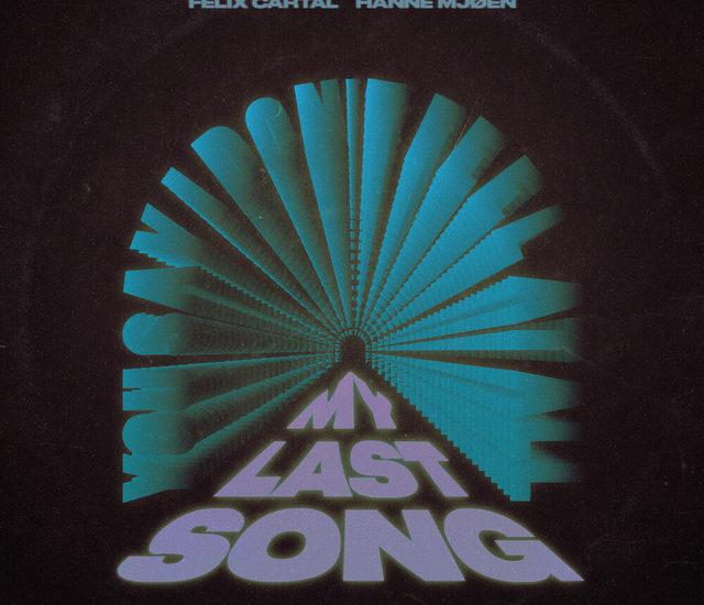 Felix Cartal - My Last Song
