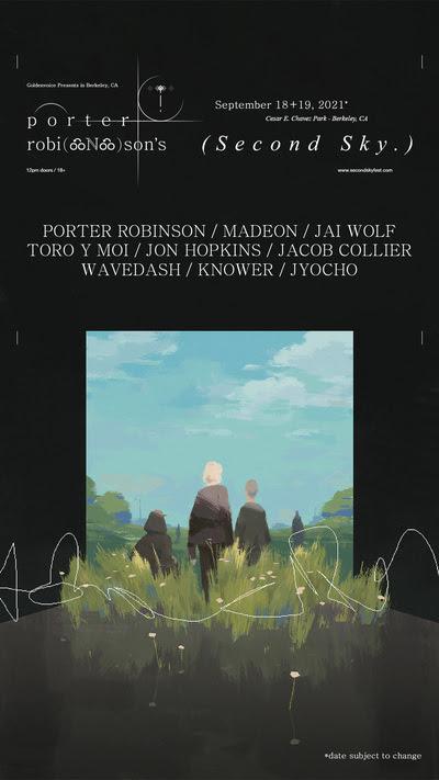 Porter Robinson - Second Sky Festival