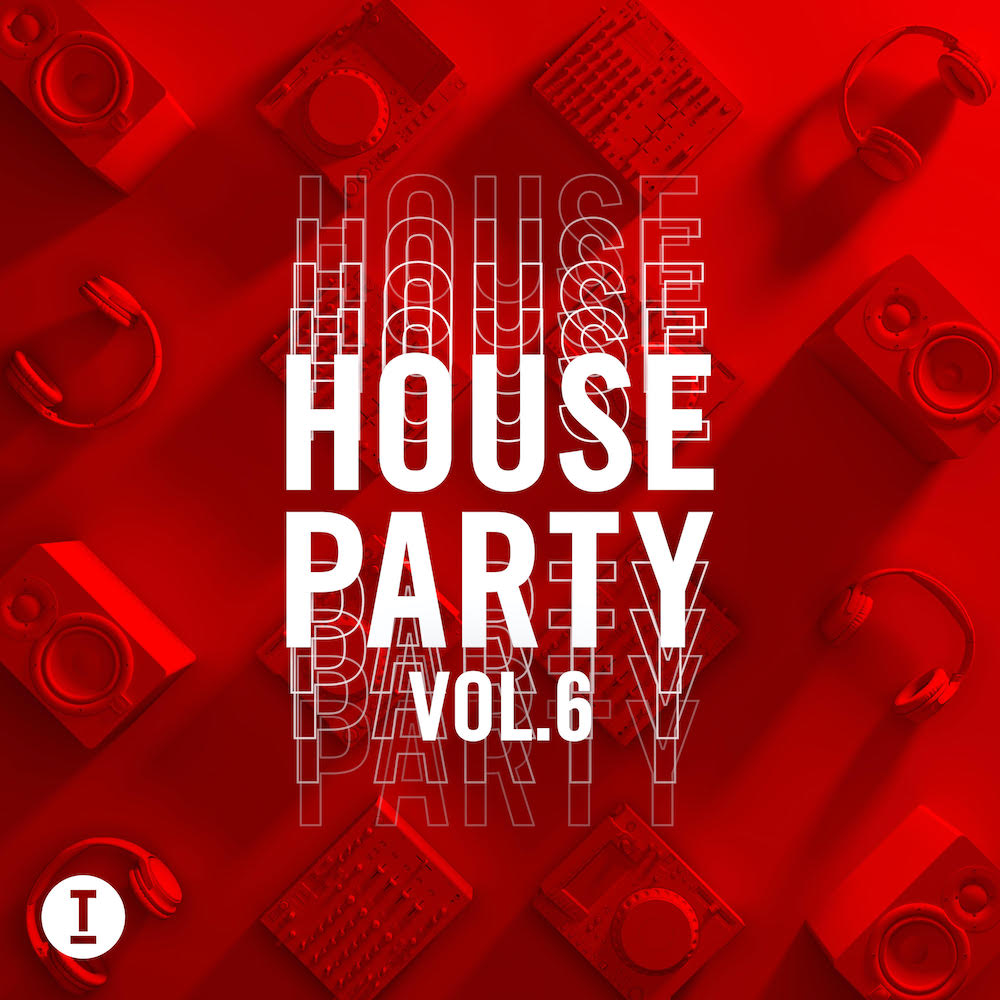 Toolroom - House Party Vol. 6