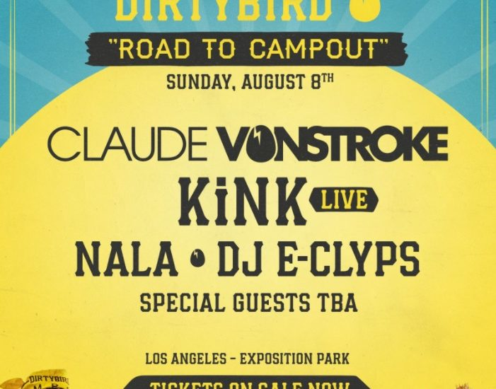 Claude VonStroke - Dirtybird Road To Campout 2021