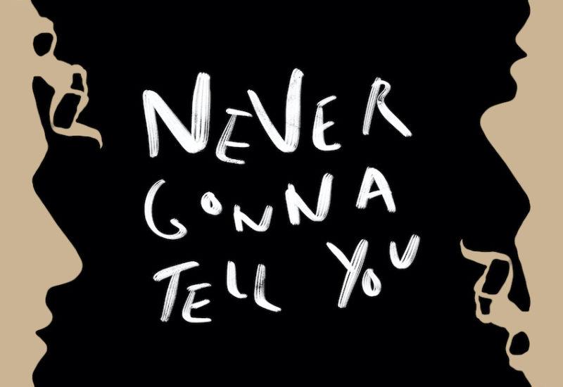 Hannah Wants - Never Gonna Tell You