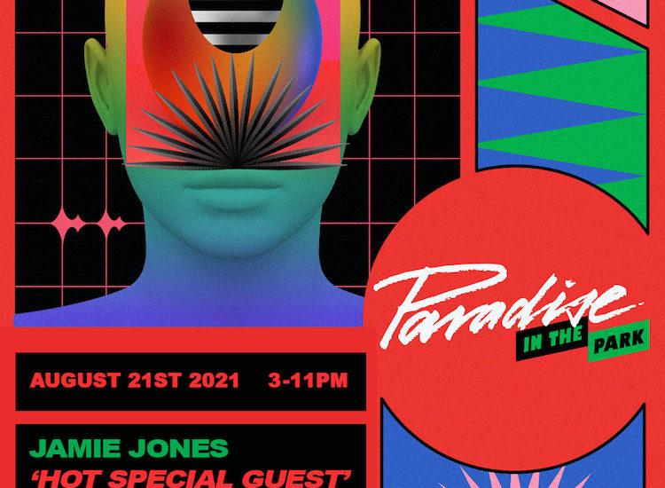 Jamie Jones - Paradise In The Park 2021 lineup