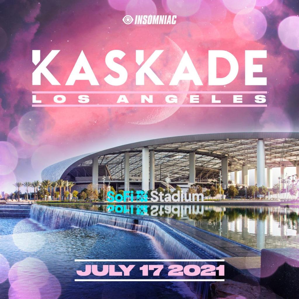 Kaskade - SoFi Stadium LA