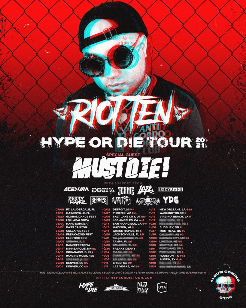 Riot Ten - Hype Or Die Tour 2021