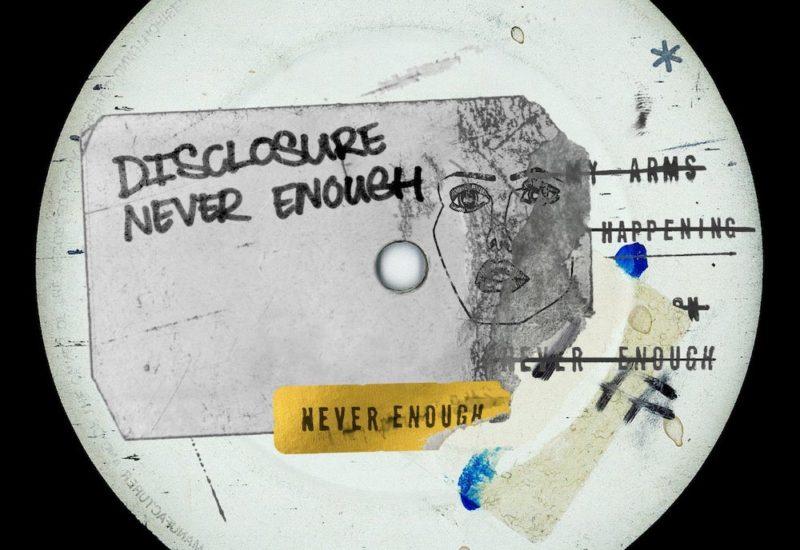 Disclosure - Never Enough EP