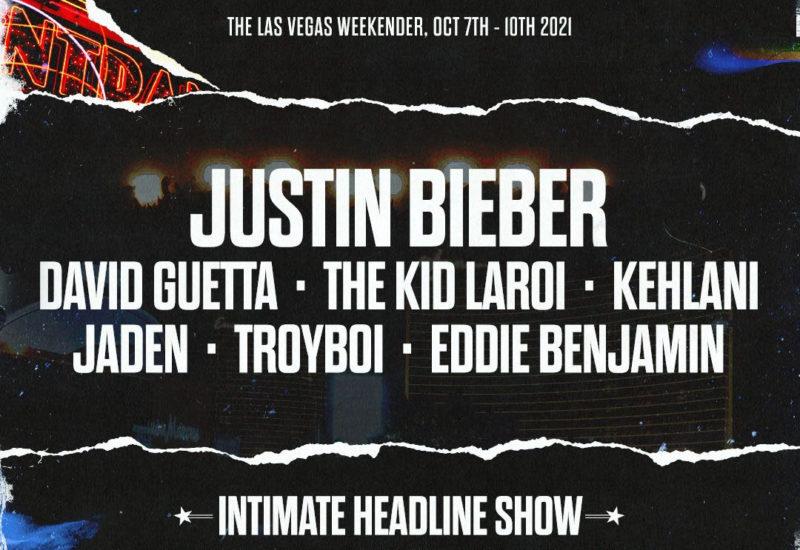 Justin Bieber & Friends Las Vegas Weekender 2021